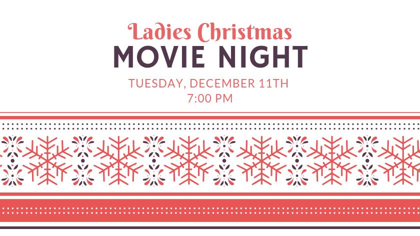 Ladies Christmas Movie Night